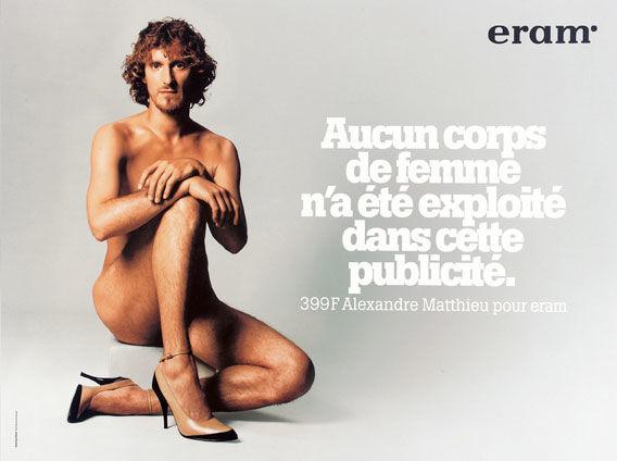 pub eram homme - aucun corps de femme n'a été exploité pour cette publicité