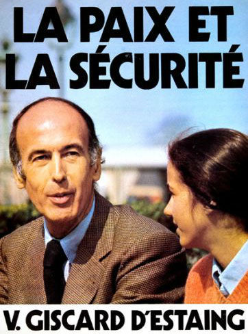 affiche présidentielle 1974 Giscard