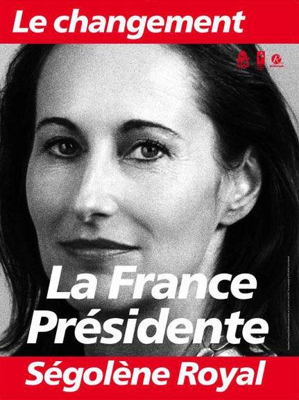 affiche présidentielle 2007 Ségolène Royal
