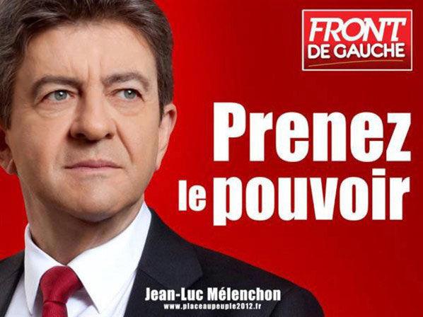 Jean-Luc Mélenchon, prenez le pouvoir