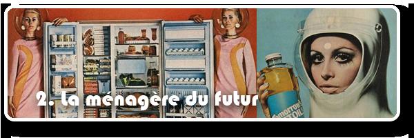 la ménagère du futur - pubs retrofuturistes