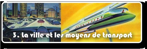 La ville et les moyens de transports du futur