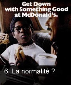 La normalité ?