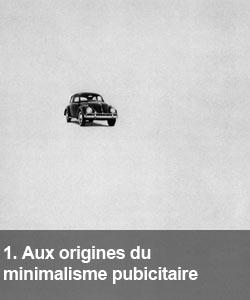Aux origines du minimalisme publicitaire