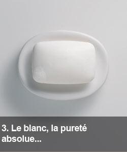 Le blanc, la pureté absolue...