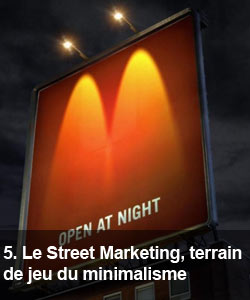 Le Street Marketing, terrain de jeu du minimalisme