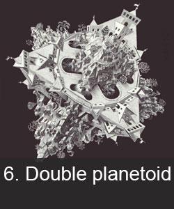 Double planetoid