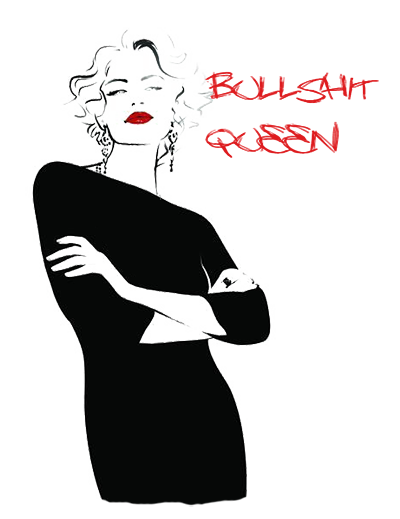 bullshit queen