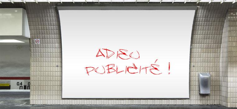 Adieu Publicité…
